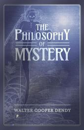 The Philosophy of Mystery