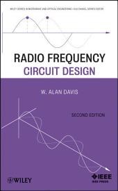 Radio Frequency Circuit Design: Edition 2