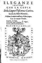 Eleganze, insieme con la copia, della lingua Toscana e latina