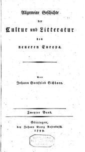 Allgemeine Geschichte der Cultur und Litteratur des neueren Europa: Volume 2; Volume 1799