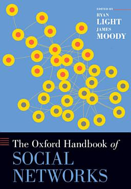 The Oxford Handbook of Social Networks PDF