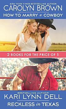 How to Marry a Cowboy   Reckless in Texas PDF