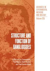 Structure and Function of Gangliosides