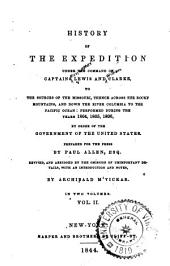History of the Expedition Under the Command of Captains Lewis and Clarke: Volume 2