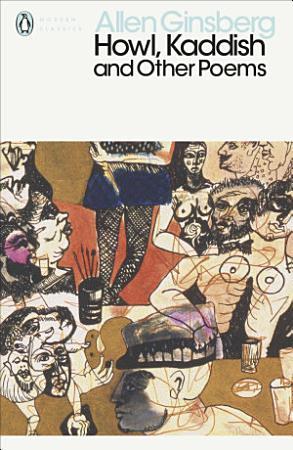 Howl  Kaddish and Other Poems PDF