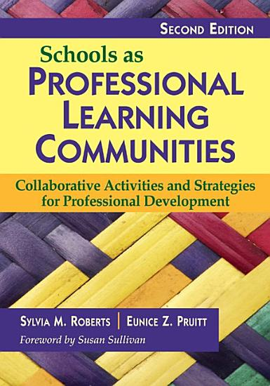 Schools as Professional Learning Communities PDF