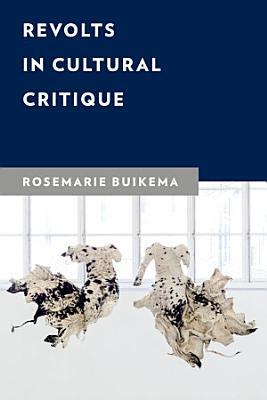Revolts in Cultural Critique PDF