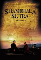 Shambhala Sutra: Himalayan Trilogy, Book 3