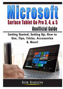 Microsoft Surface Tablet Go Pro 3  4    5 Unofficial Guide