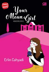 Young Adult  Bad Girl Series 4  Your Mean Girl PDF