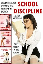 School Discipline Bundle (Student/Teacher Spanking and Humiliation Erotica)