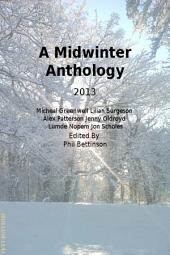 Midwinter Anthology: 2013