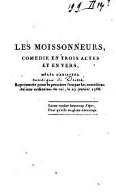 Les moissonneurs: comédie en trois actes et en vers