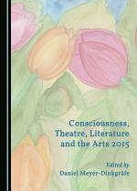 Consciousness, Theatre, Literature and the Arts 2015