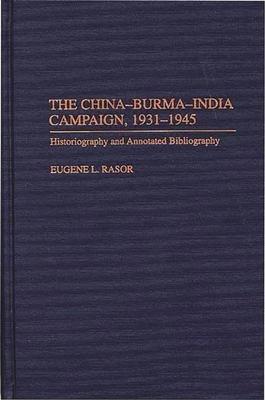 The China Burma India Campaign  1931 1945 PDF