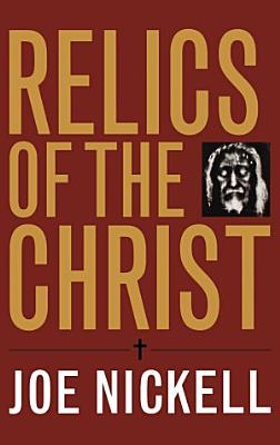 Relics of the Christ