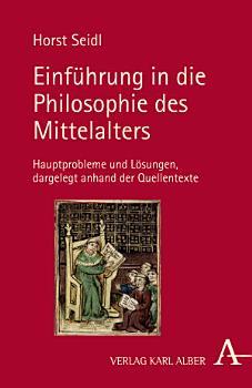 Einf  hrung in die Philosophie des Mittelalters PDF