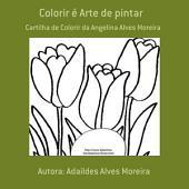 Colorir é Arte De Pintar