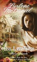 One Last Wish  Three Novels PDF
