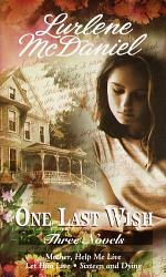 One Last Wish Three Novels PDF