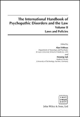 The International Handbook on Psychopathic Disorders and the Law