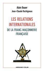Les relations internationales de la franc-maçonnerie française