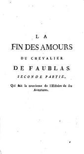 La Fin Des Amours Du Chevalier De Faublas: Qui fait la neuvieme de l'Histoire de ses Aventures, Volume2