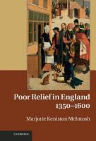 Poor Relief in England  1350   1600 PDF