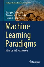 Machine Learning Paradigms: Advances in Data Analytics