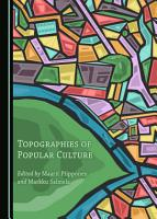 Topographies of Popular Culture PDF