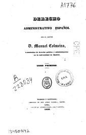 Derecho administrativo español: Volumen 1