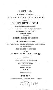 Letters written during a ten years' residence at the Court of Tripoli: Volume 2