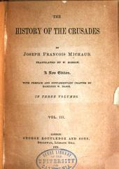 History of the Crusades: Volume 3