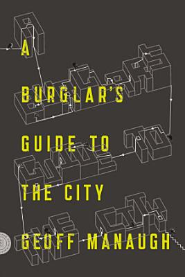 A Burglar s Guide to the City