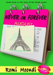Never or Forever (Year of the Chick series)