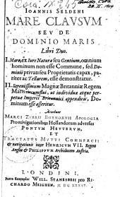 Ioannis Seldeni Mare clausum seu De dominio maris libro duo. Quorum argumentum paginâ versâ