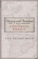 Slavery and Freedom in Colonial Brazil PDF