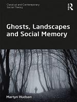 Ghosts  Landscapes and Social Memory PDF
