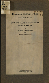 How to Make a Eugenical Family Study: Issue 13