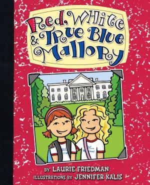 Red  White   True Blue Mallory