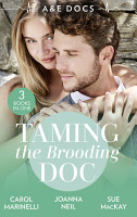 A E Docs  Taming The Brooding Doc  Dr  Dark and Far Too Delicious  Secrets on the Emergency Wing    The Taming of Dr Alex Draycott   Playboy Doctor to Doting Dad PDF