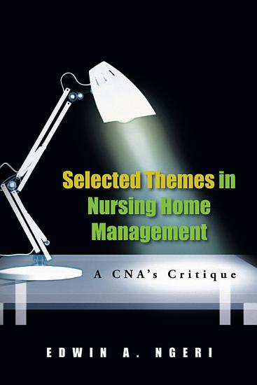 Selected Themes in Nursing Home Management PDF
