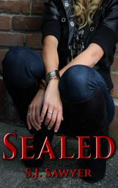 Sealed: Book One of the Sealed Series