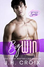 Big Win (Steamy Sports Romance): Brit Boys Sports