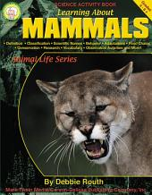 Learning About Mammals, Grades 4 - 8
