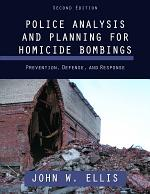 Police Analysis and Planning for Homicide Bombings
