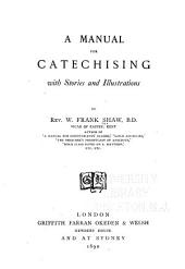 A Manual for Catechising: With Stories and Illustrations