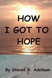 How I Got to Hope