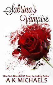 Sabrina's Vampire: Book 1