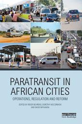 Paratransit in African Cities: Operations, Regulation and Reform